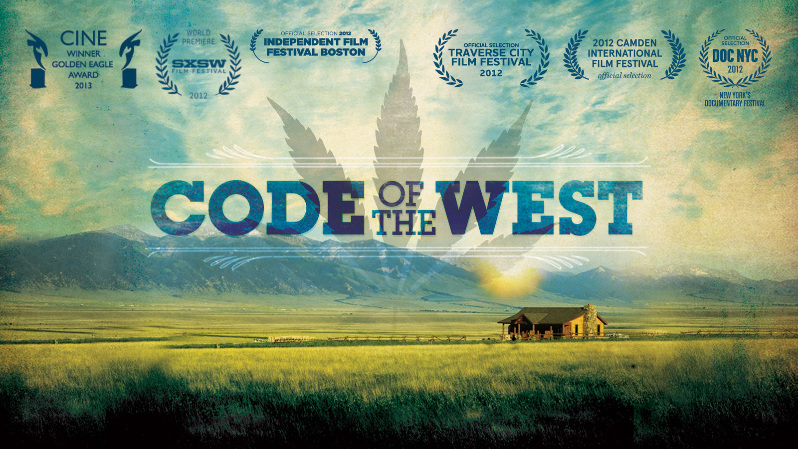 Code of the West - Marijuana and the Political Process