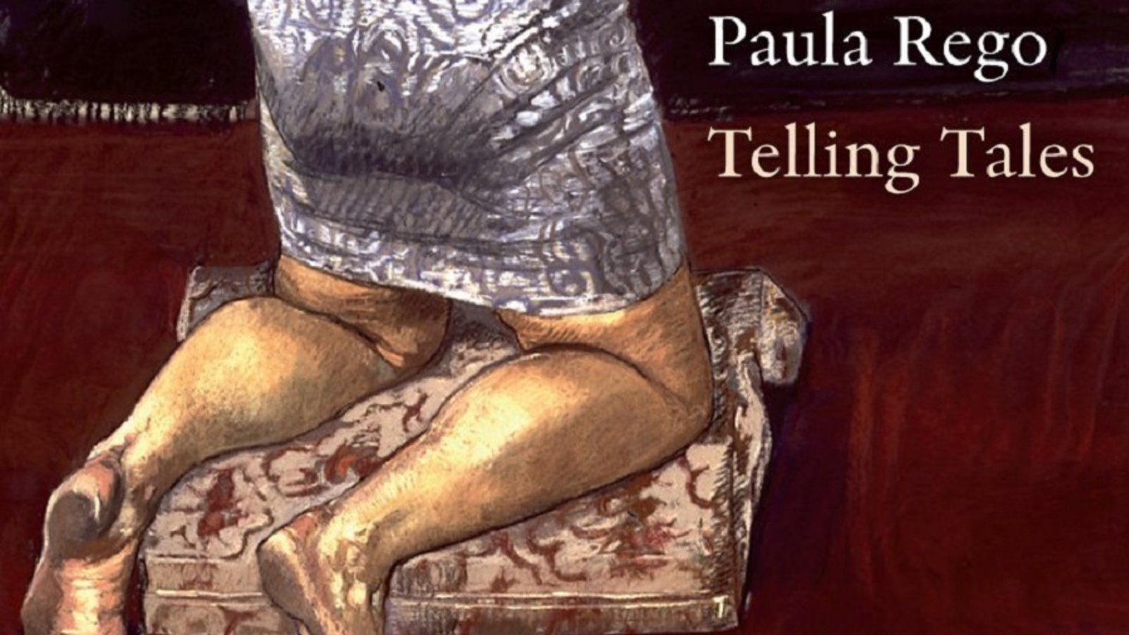 Paula Rego: Telling Tales - Painting the Female Experience