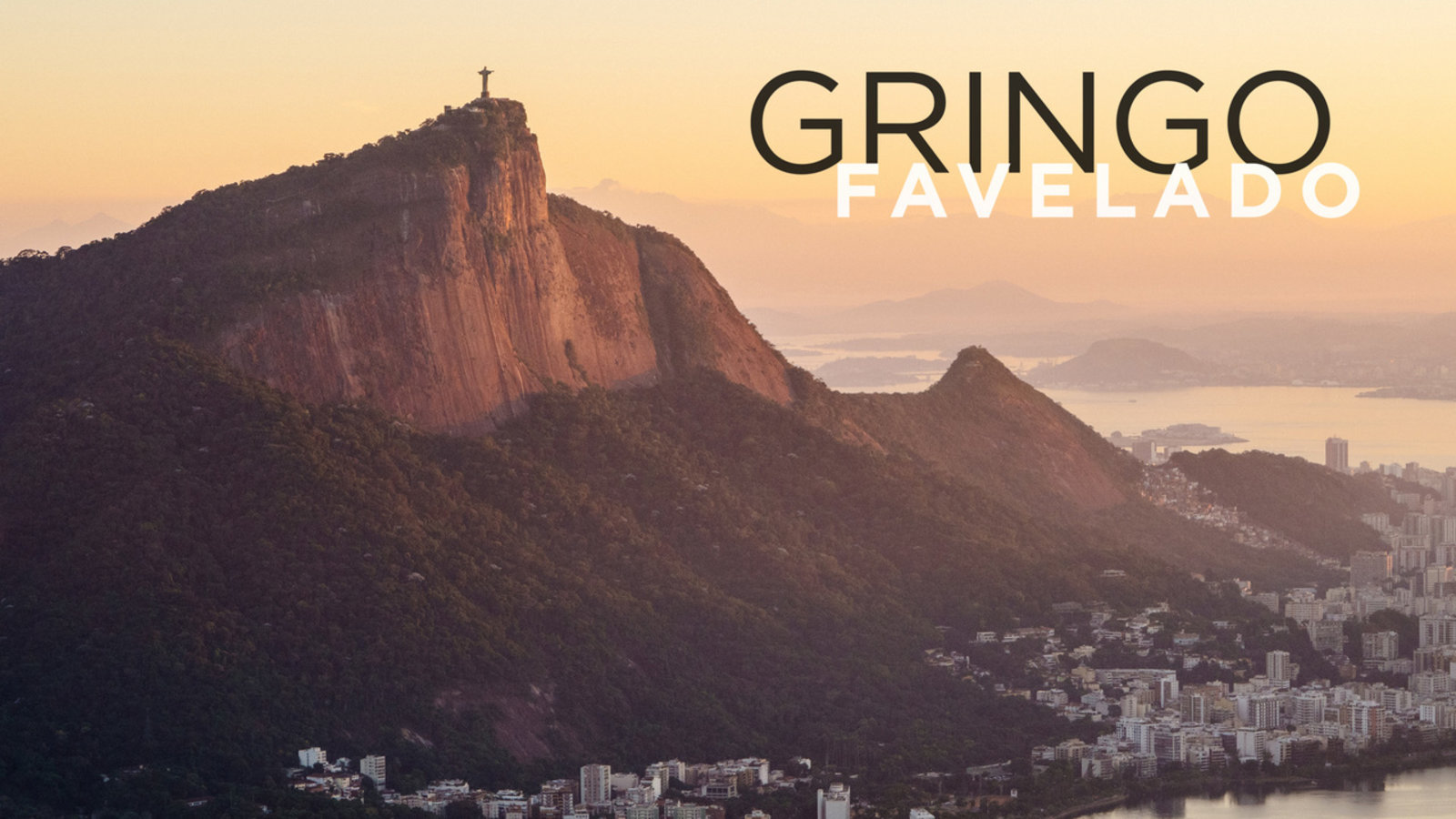 Gringo Favelado - British Expats Living in Brazilian Favela Communities