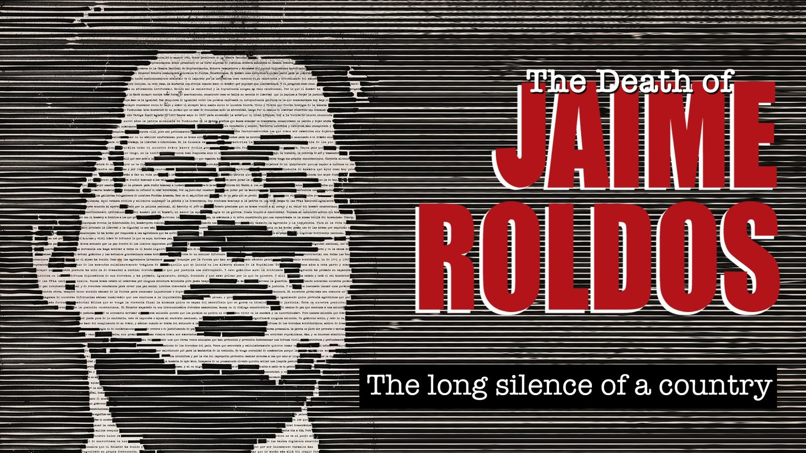 The Death of Jaime Roldós - Investigating the Suspicious Death of an Ecuadorian President