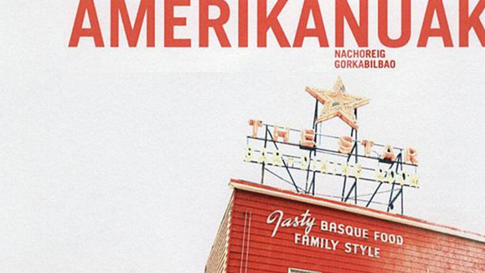 Amerikanuak - Spanish Basque Immigrants Living in the American West