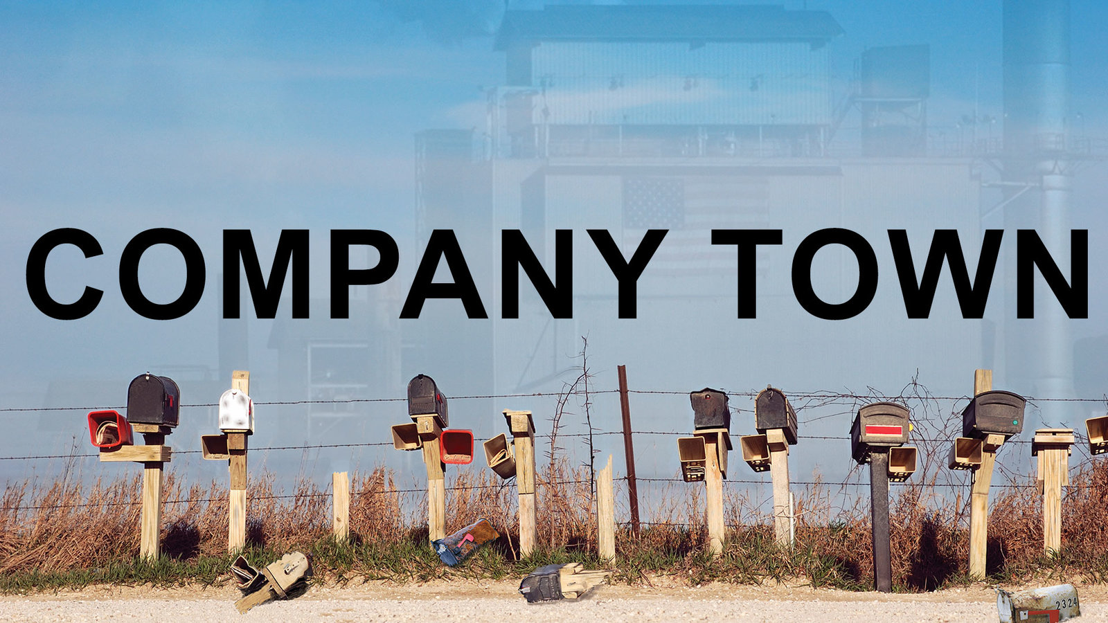 Company Town - Environmental Injustice, Corporate Accountability, & Community Action