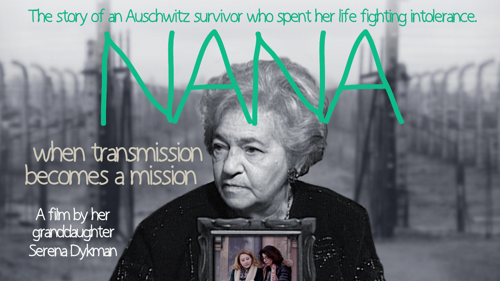 Nana - A Holocaust Survivor Fighting Intolerence