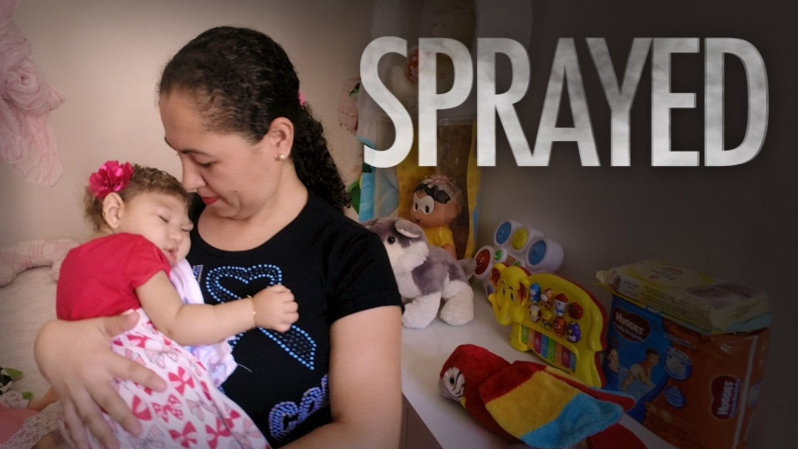 Sprayed - Investigating the Zika Virus and the Link to Pesticides
