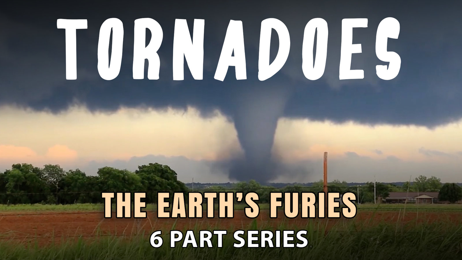 Tornadoes - The Science of Tornadoes