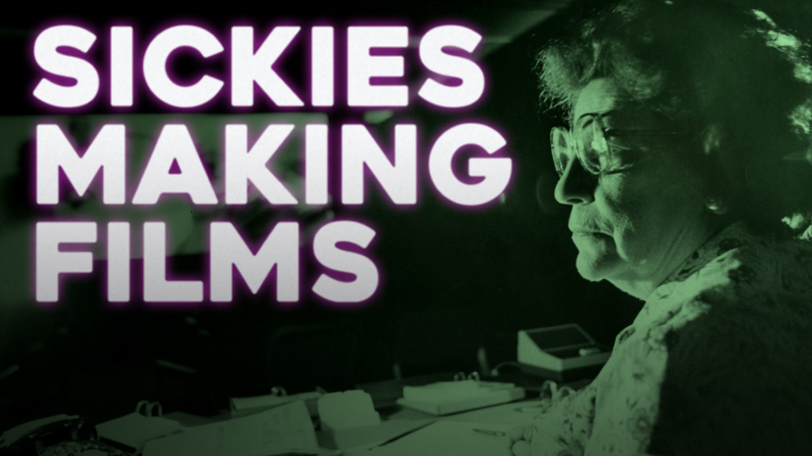 Sickies Making Films - A History of Censoring Film in America