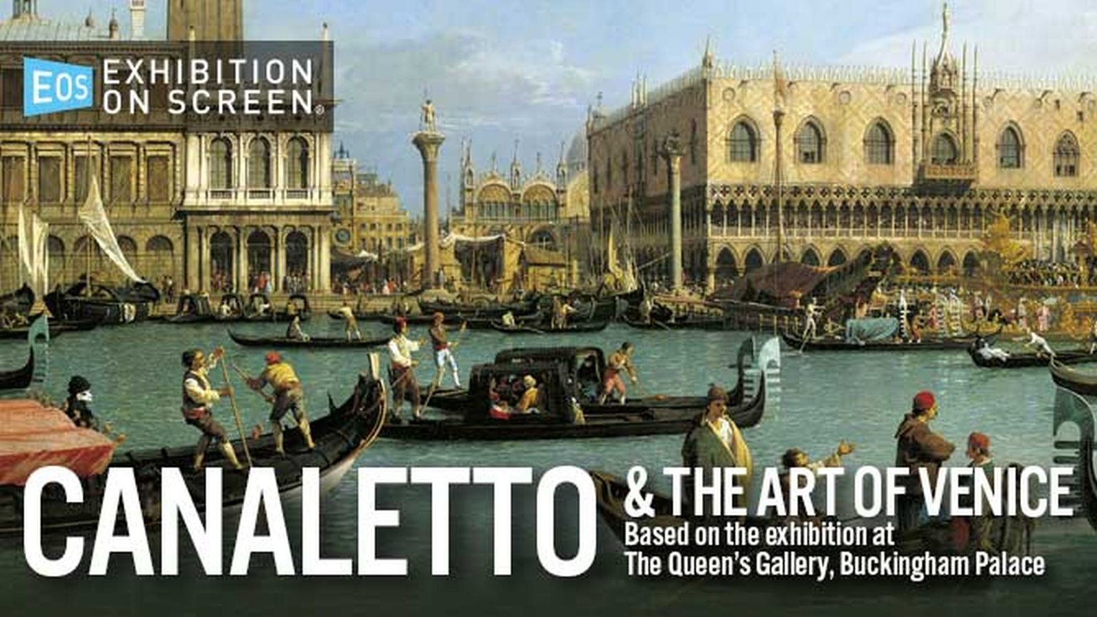 Exhibition on Screen: Canaletto and the Art of Venice