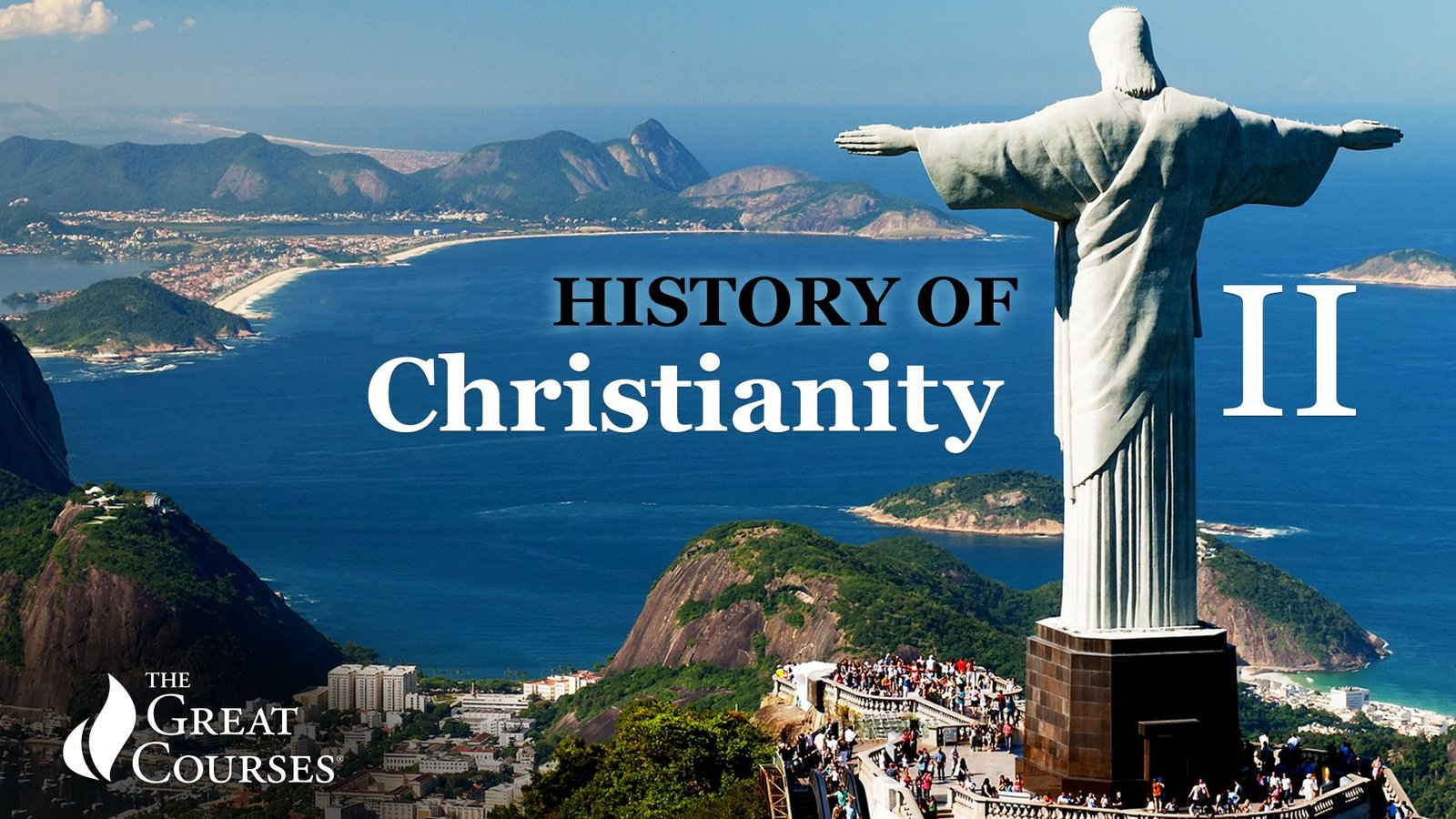 The History of Christianity II - From the Reformation to the Modern Megachurch