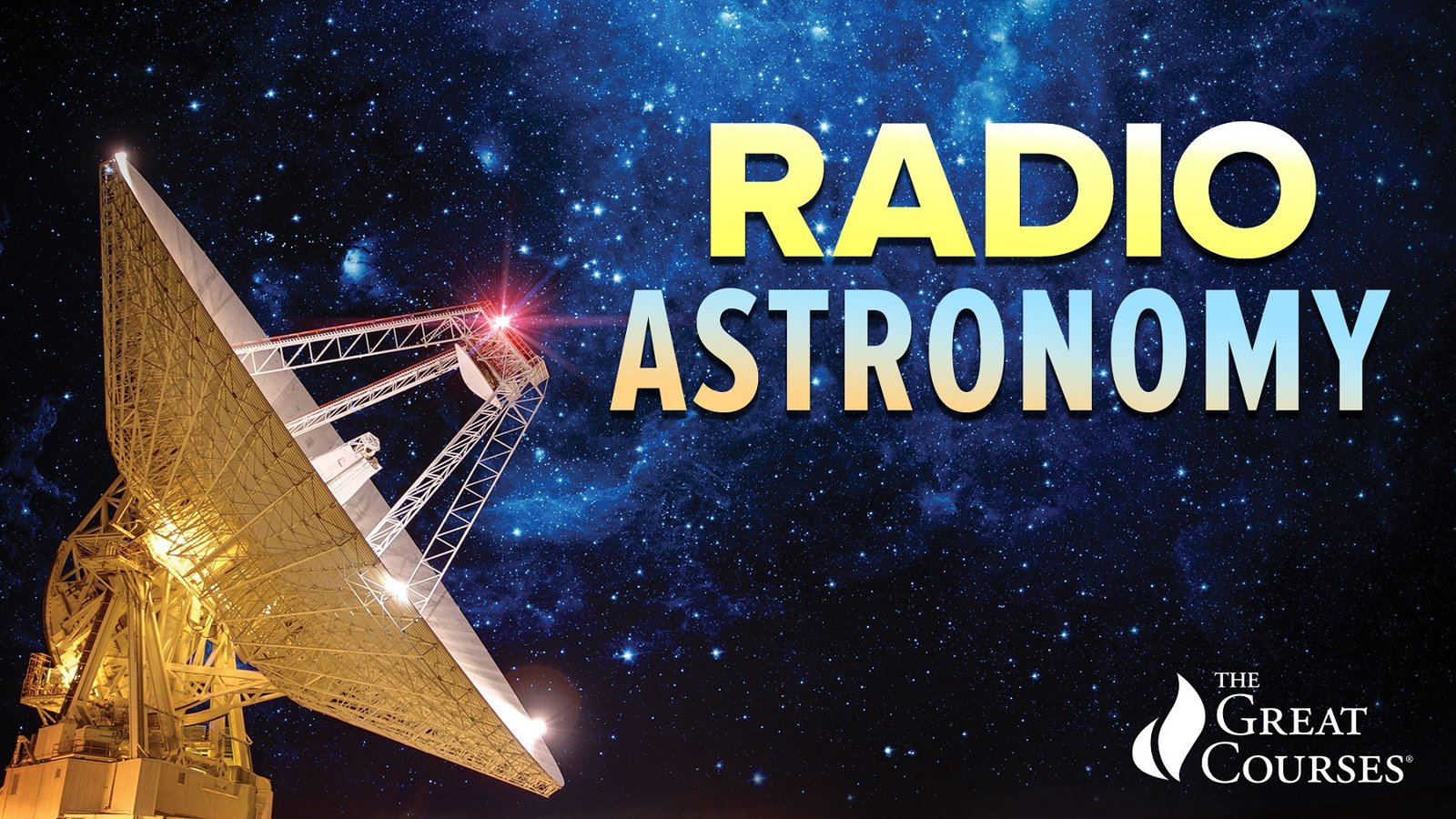 Radio Astronomy - Observing the Invisible Universe