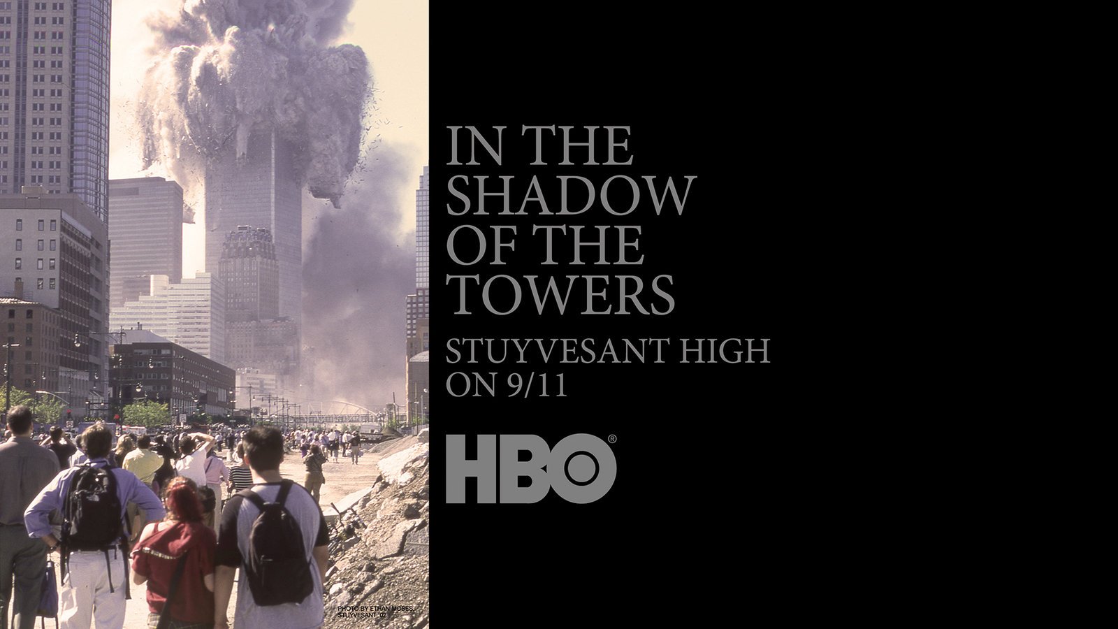 In the Shadow of the Towers: - Stuyvesant High on 9/11