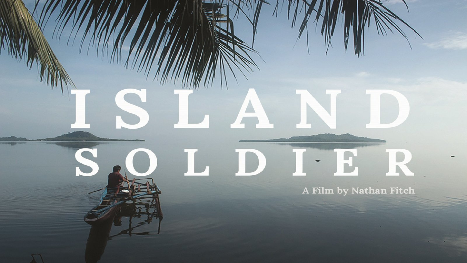 Island Soldier - The Stories of Micronesian Soldiers Serving in the US Military