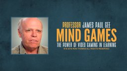 Mind Games with Professor James Paul Gee